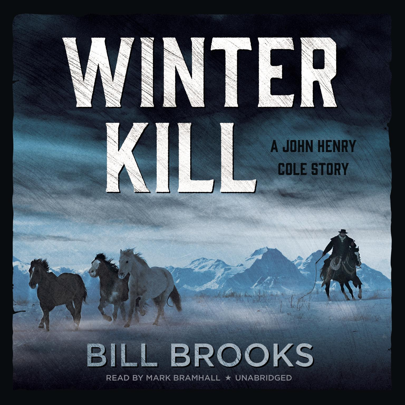 Printable Winter Kill: A John Henry Cole Story Audiobook Cover Art