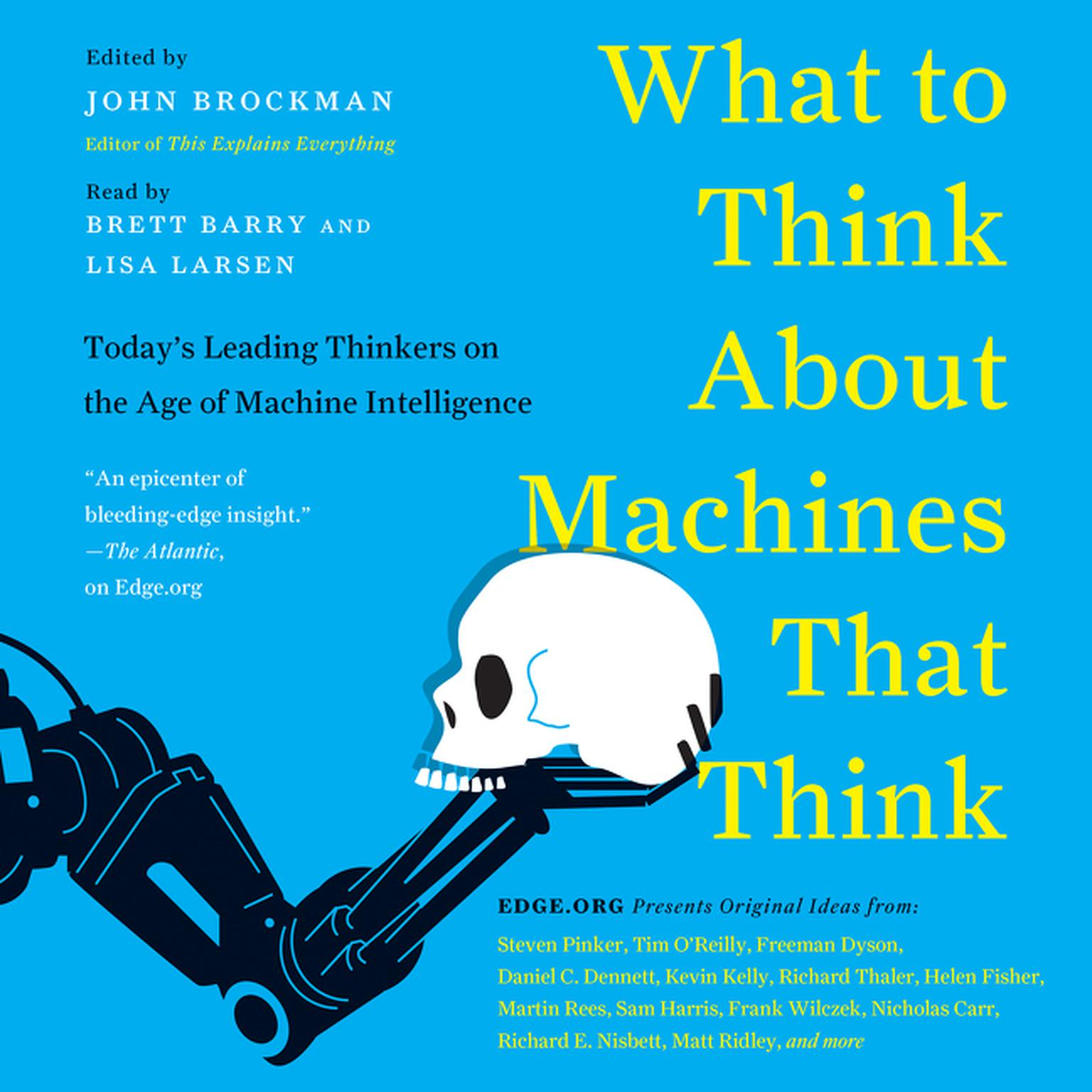 Printable What to Think about Machines That Think: Today's Leading Thinkers on the Age of Machine Intelligence Audiobook Cover Art