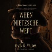 When Nietzsche Wept, by Irvin D. Yalom