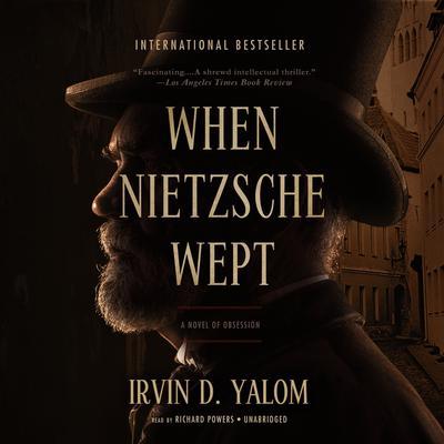 When Nietzsche Wept Audiobook, by