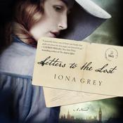 Letters to the Lost: A Novel Audiobook, by Iona Grey
