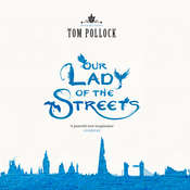 Our Lady of the Streets, by Tom Pollock