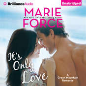 Its Only Love Audiobook, by Marie Force