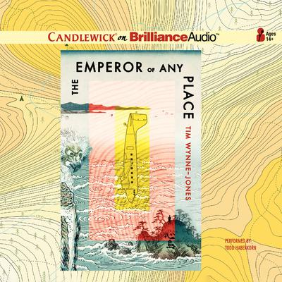 The Emperor of Any Place Audiobook, by Tim Wynne-Jones