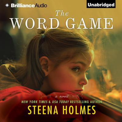 The Word Game: A Novel Audiobook, by Steena Holmes