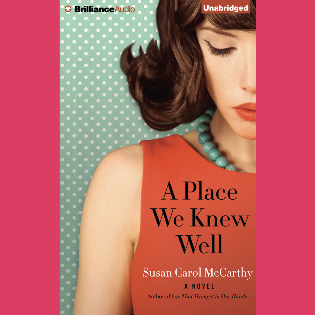 Printable A Place We Knew Well Audiobook Cover Art