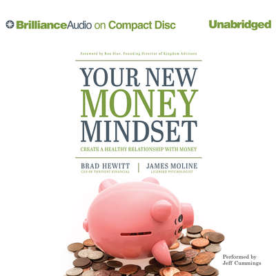 Your New Money Mindset: Create a Healthy Relationship with Money Audiobook, by Brad Hewitt