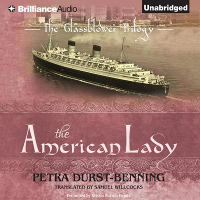 The American Lady Audiobook, by Petra Durst-Benning