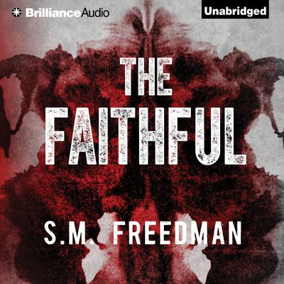 The Faithful Audiobook, by S. M. Freedman