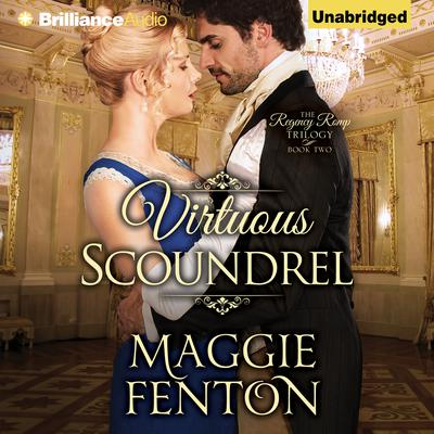 Virtuous Scoundrel Audiobook, by Maggie Fenton