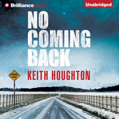No Coming Back Audiobook, by Keith Houghton
