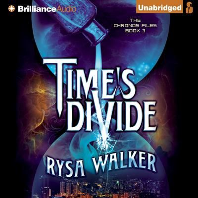 Times Divide Audiobook, by Rysa Walker