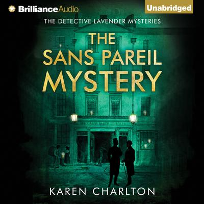 The Sans Pareil Mystery Audiobook, by Karen Charlton