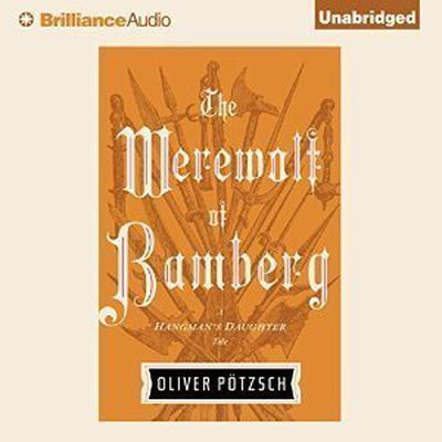 The Werewolf of Bamberg Audiobook, by Oliver Pötzsch