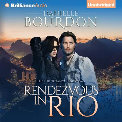 Rendezvous in Rio Audiobook, by Danielle Bourdon