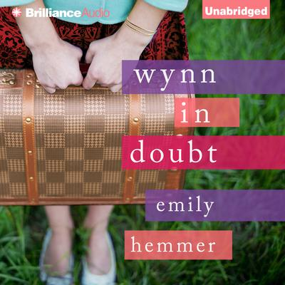Wynn in Doubt Audiobook, by Emily Hemmer