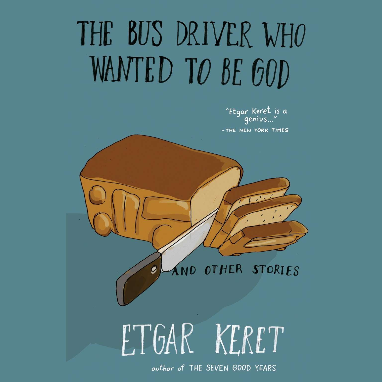 Printable The Bus Driver Who Wanted To Be God & Other Stories: Warped & Wonderful Short Stories Audiobook Cover Art