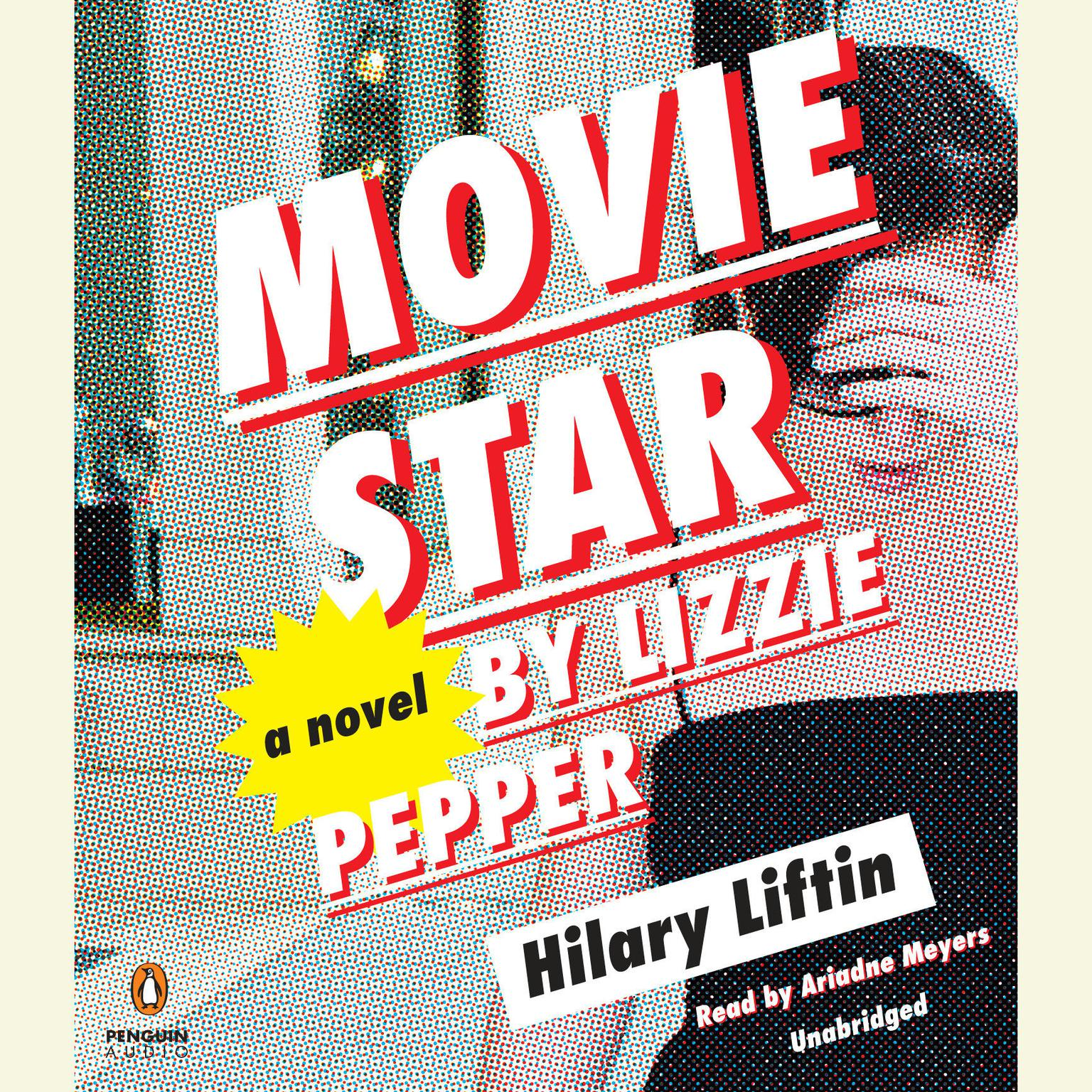 Printable Movie Star by Lizzie Pepper: A Novel Audiobook Cover Art
