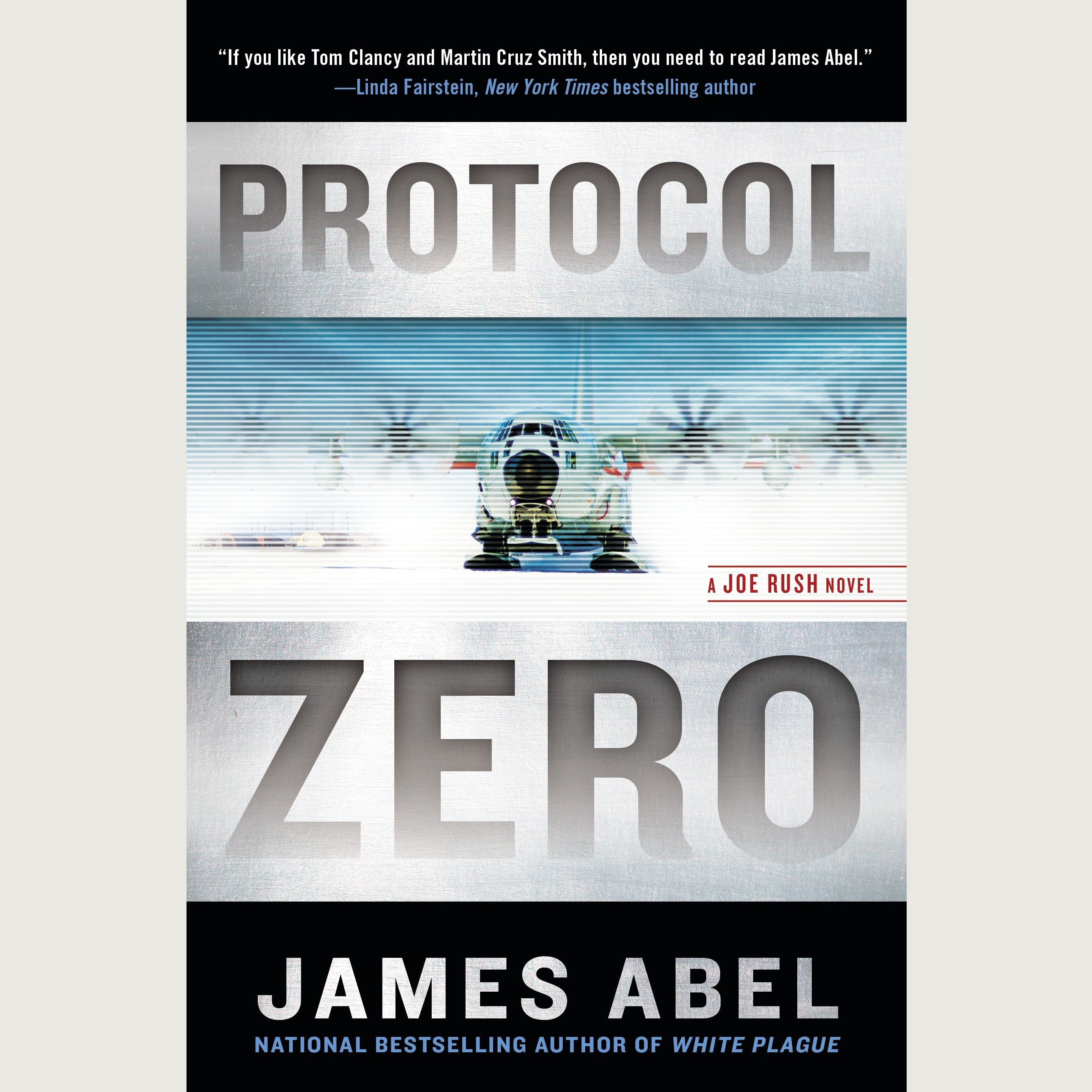 Printable Protocol Zero: A Joe Rush Novel Audiobook Cover Art