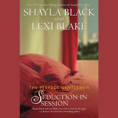 Seduction in Session: The Perfect Gentlemen Audiobook, by Shayla Black, Lexi Blake
