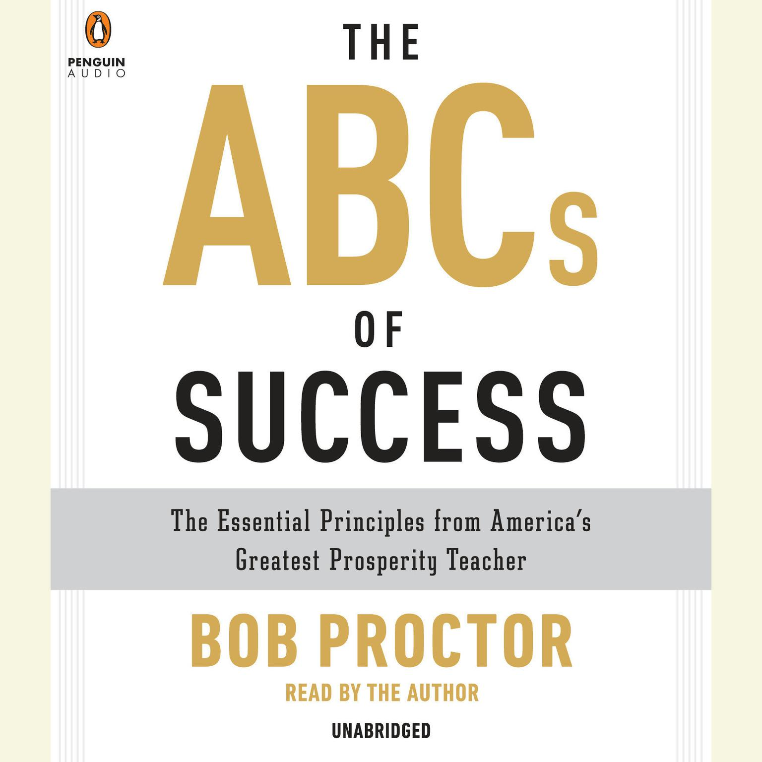 Printable The ABCs of Success: The Essential Principles from America's Greatest Prosperity Teacher Audiobook Cover Art