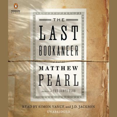 The Last Bookaneer: A Novel Audiobook, by Matthew Pearl