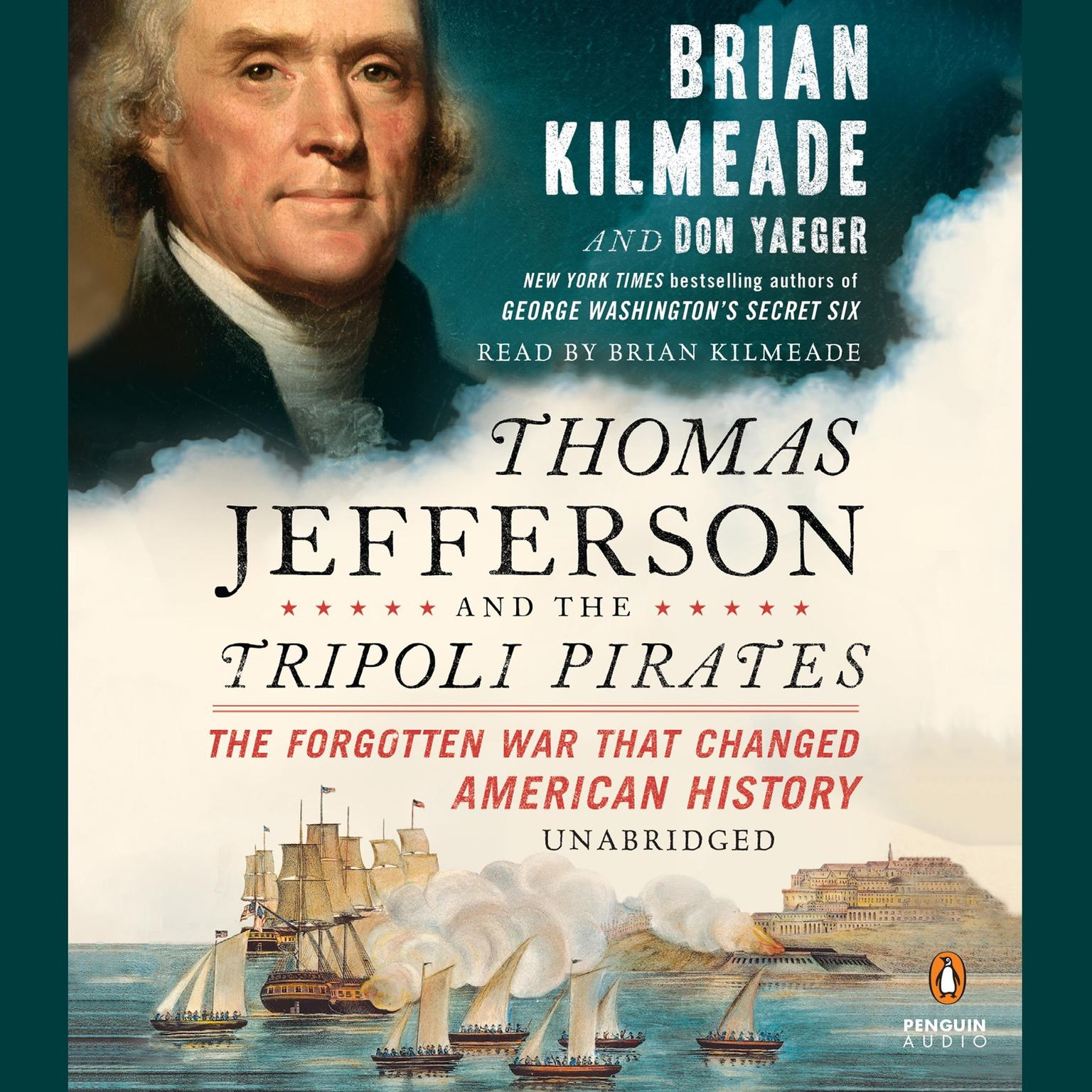 Printable Thomas Jefferson and the Tripoli Pirates: The Forgotten War That Changed American History Audiobook Cover Art
