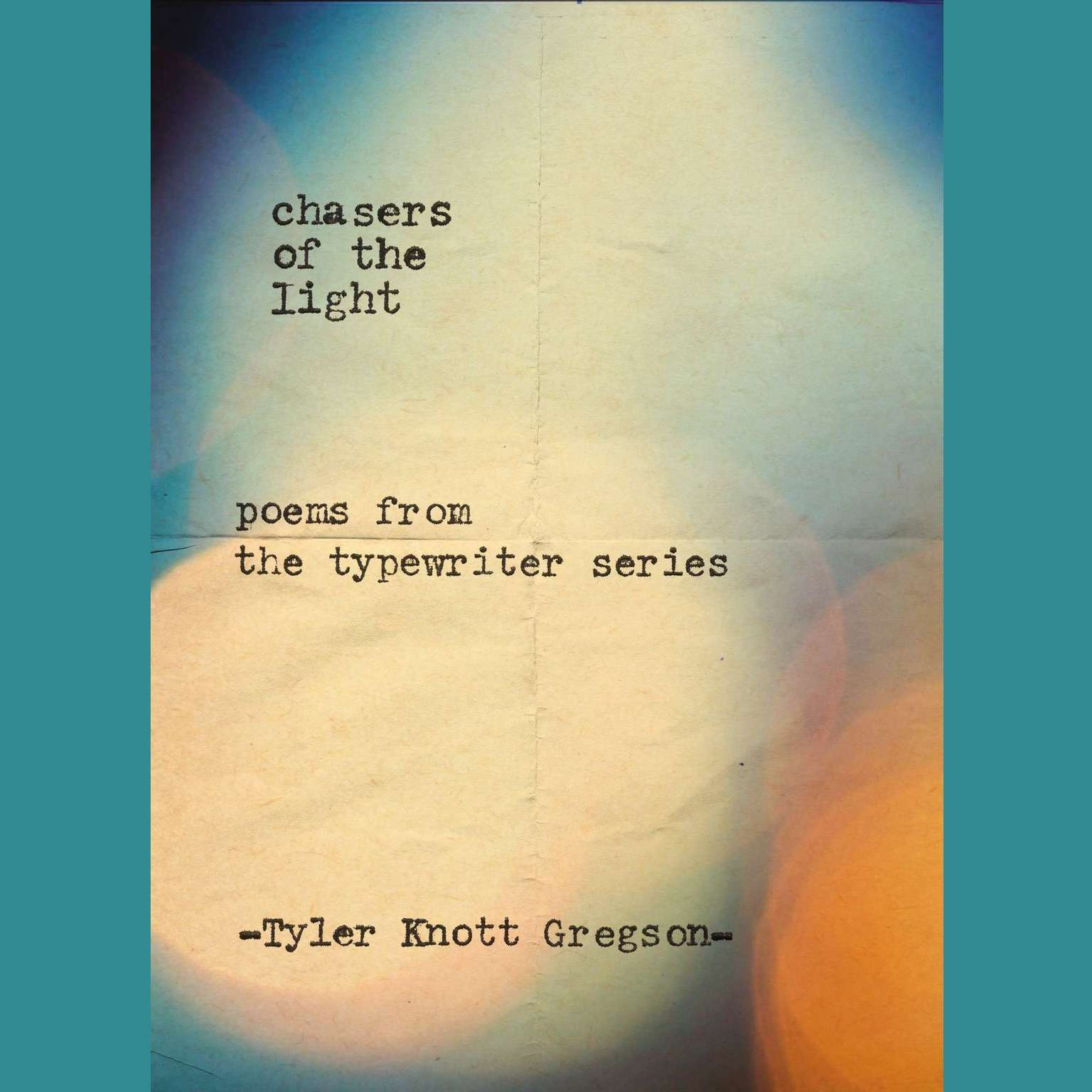 Printable Chasers of the Light: Poems from the Typewriter Series Audiobook Cover Art