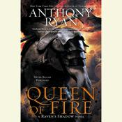 Queen of Fire: A Ravens Shadow Novel, by Anthony Ryan