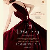 Tiny Little Thing, by Beatriz Williams
