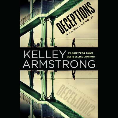 Deceptions: A Cainsville Novel Audiobook, by Kelley Armstrong