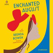 Enchanted August: A Novel, by Brenda Bowen