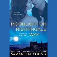 Moonlight on Nightingale Way: An On Dublin Street Novel Audiobook, by Samantha Young