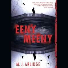 Eeny Meeny Audiobook, by M. J. Arlidge