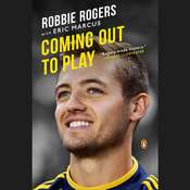 Coming Out to Play Audiobook, by Robbie Rogers