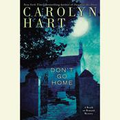 Don't Go Home: Death on Demand Mysteries, by Carolyn Hart