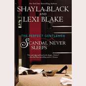 Scandal Never Sleeps, by Shayla Black, Lexi Blake