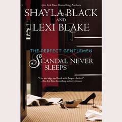 Scandal Never Sleeps Audiobook, by Lexi Blake, Shayla Black