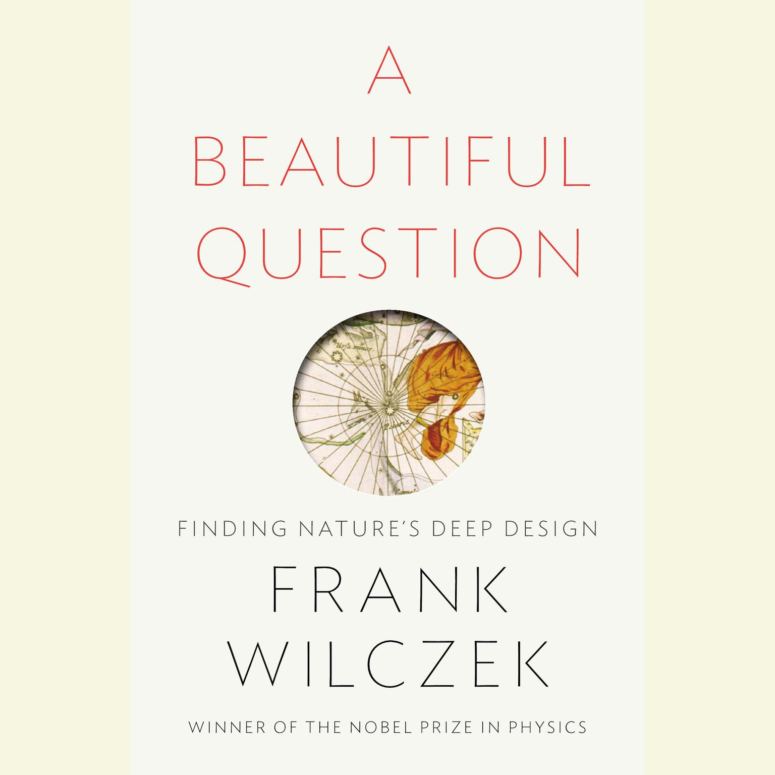 Printable A Beautiful Question: Finding Nature's Deep Design Audiobook Cover Art