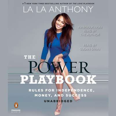 The Power Playbook: Rules for Independence, Money and Success Audiobook, by La La Anthony