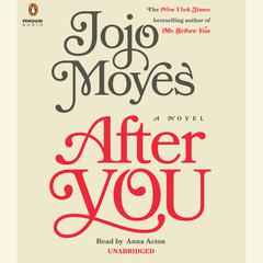After You: A Novel Audiobook, by Jojo Moyes
