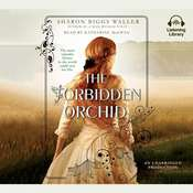 The Forbidden Orchid Audiobook, by Sharon Biggs Waller