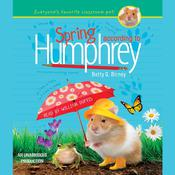 Spring According to Humphrey Audiobook, by Betty G. Birney