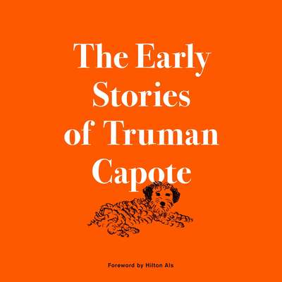 The Early Stories of Truman Capote Audiobook, by Truman Capote