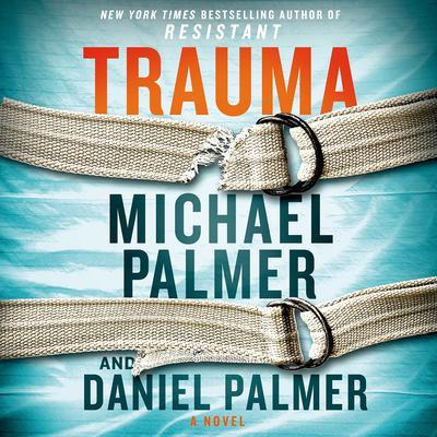 Trauma: A Novel Audiobook, by Michael Palmer