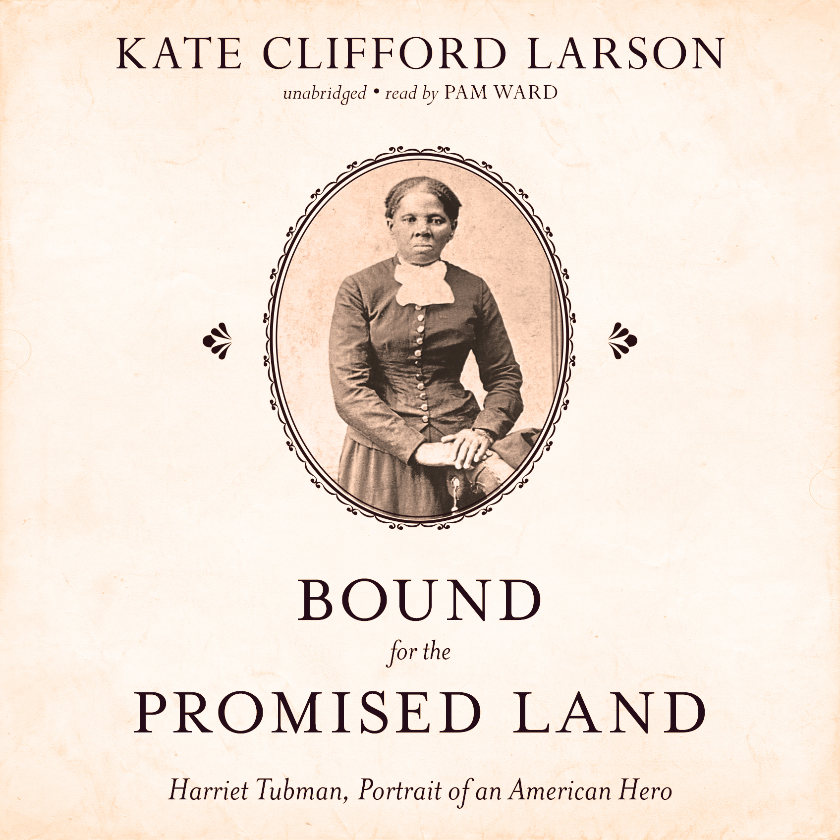 Printable Bound for the Promised Land: Harriet Tubman, Portrait of an American Hero Audiobook Cover Art