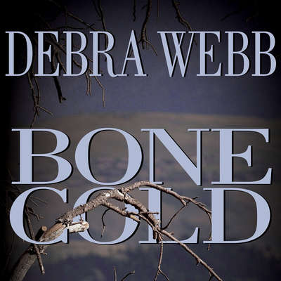Bone Cold Audiobook, by Debra Webb