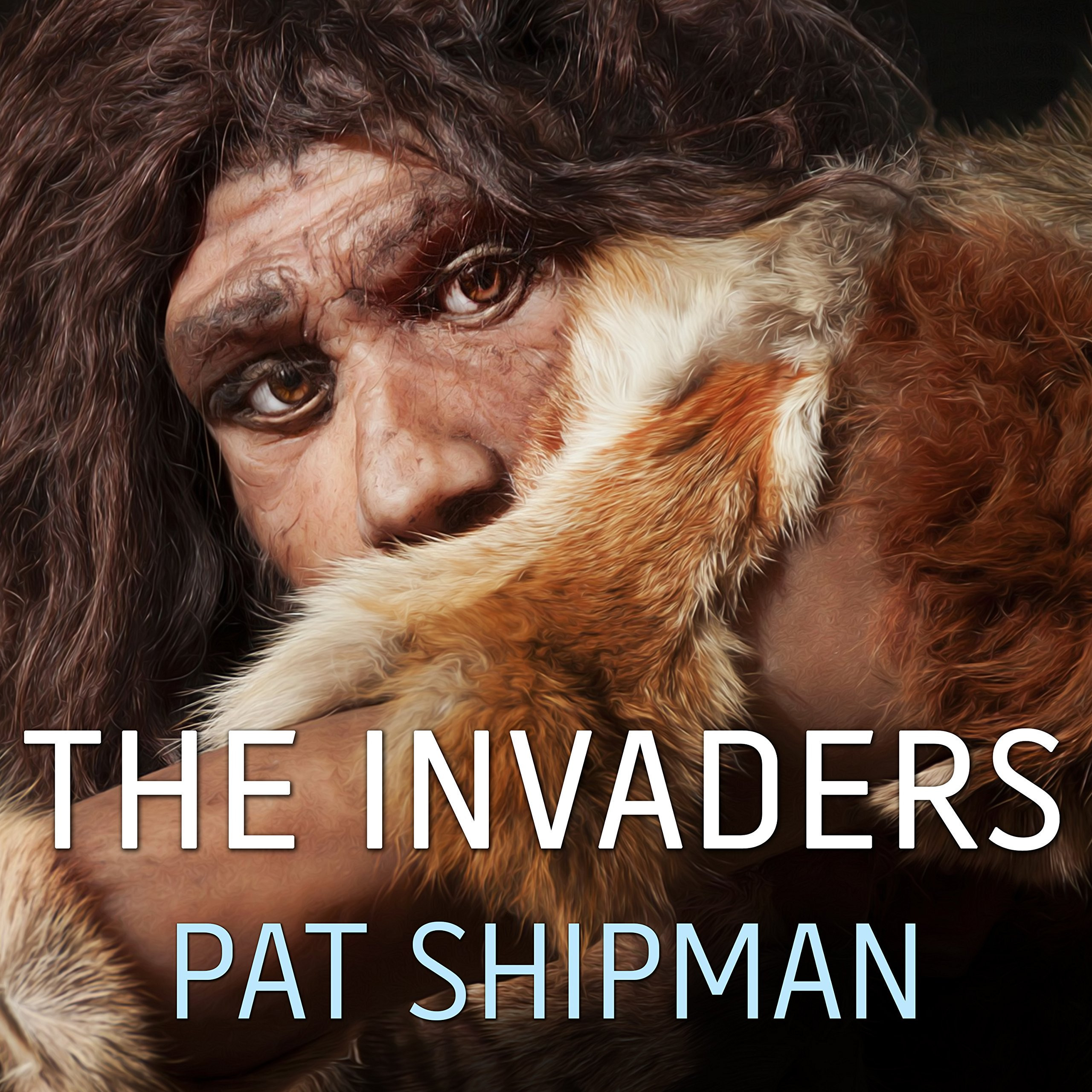 Printable The Invaders: How Humans and Their Dogs Drove Neanderthals to Extinction Audiobook Cover Art