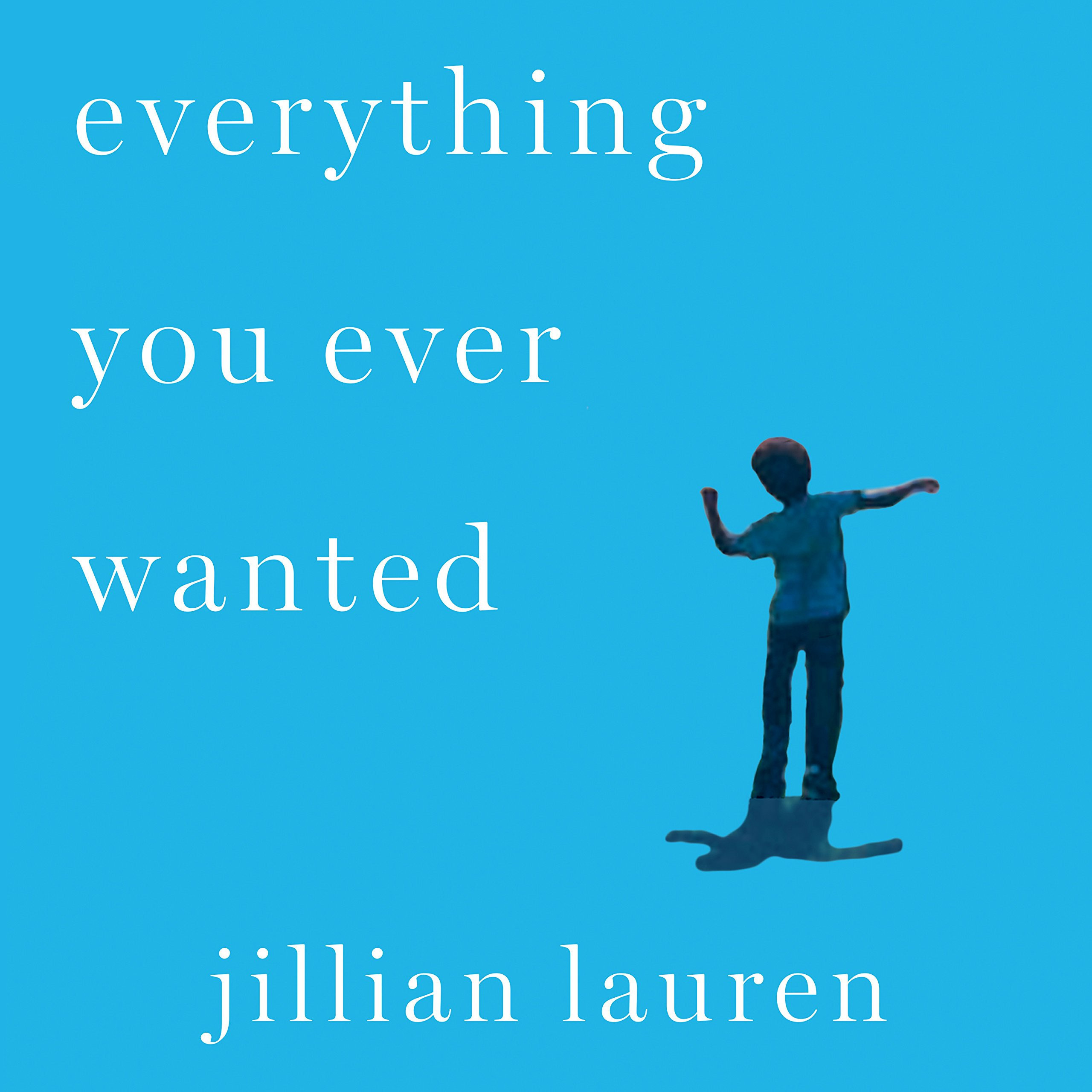 Printable Everything You Ever Wanted: A Memoir Audiobook Cover Art