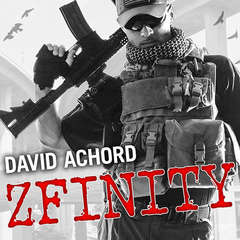 ZFINITY Audiobook, by David Achord